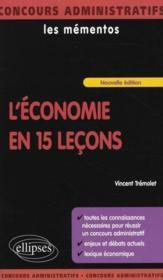 L'économie en 15 leçons ; enjeux et débats actuels ; lexique économique - Couverture - Format classique