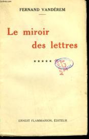 Le Miroir Des Lettres. Tome 5. - Couverture - Format classique