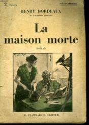 La Maison Morte. Collection : Select Collection N° 329 - Couverture - Format classique