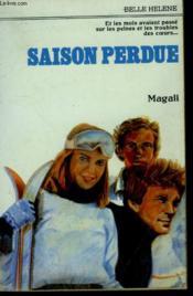 Saison Perdue. Collection : A La Belle Helene. - Couverture - Format classique