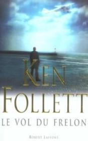 Le vol du frelon  - Ken Follett