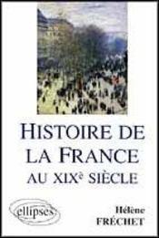 Histoire De La France Au Xixe Siecle - Intérieur - Format classique