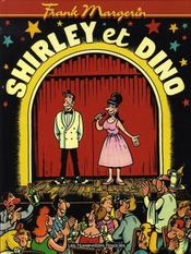 Shirley Et Dino T.1 - Intérieur - Format classique