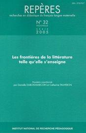Reperes n.32 ; les frontieres de la litterature telle qu'elle s'enseigne - Intérieur - Format classique