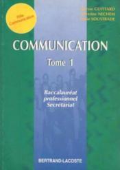 Communication Bac Pro Secretariat T1 - Couverture - Format classique