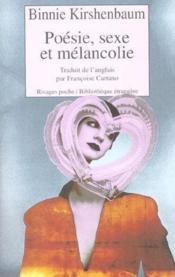 Poesie, Sexe Et Melancolie - Couverture - Format classique