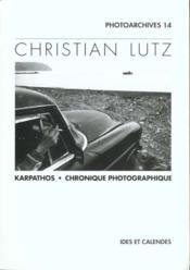 Christian Lutz - Karpathos - Chronique Photographique - Couverture - Format classique