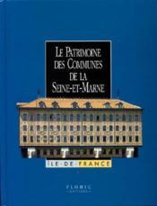 Coffret Patrimoine Des Communes De La Seine Et Marne - Couverture - Format classique