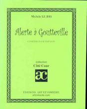 Alerte a goutteville - Intérieur - Format classique