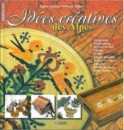 IDEES CREATIVES DES ALPES. Patrimoine et loisirs creatifs – Sophie Fontaine
