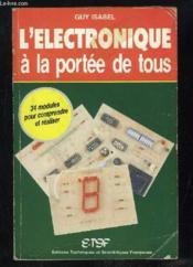 L'Electronique A La Portee De Tous. [1] - Couverture - Format classique