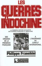 Guerres indoch origines 1  - Philippe Franchini