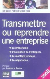 Transmettre ou reprendre une entreprise (édition 2008) - Intérieur - Format classique