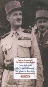 Du capitaine de hautecloque au general leclerc - Intérieur - Format classique