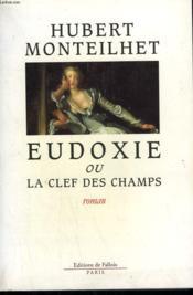 Eudoxie Ou La Clef Des Champs - Couverture - Format classique