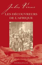 Les découvreurs de l'Afrique (2e édition) - Couverture - Format classique