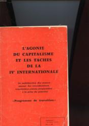 L'AGONIE DU CAPITALISME ET LES TACHES DE LA IVe INTERNATIONALE - PROGRAMME DE TRANSITION - Couverture - Format classique