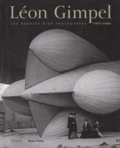 Vente  Léon Gimpel 1873-1948 ; les audaces d'un photographe amateur  - Collectif