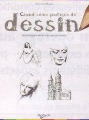 Grand cours pratique de dessin - Intérieur - Format classique