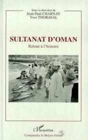 Sultanat D'Oman : Retour A L'Histoire - Couverture - Format classique