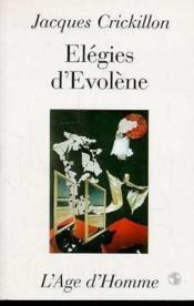 Elegies D'Evolene - Couverture - Format classique