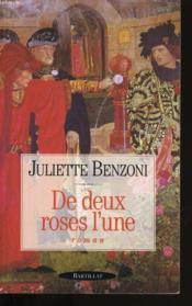 De Deux Roses L Une - Couverture - Format classique