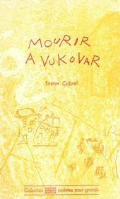 Mourir A Vukovar - Intérieur - Format classique
