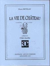 La vie de chateau - Intérieur - Format classique