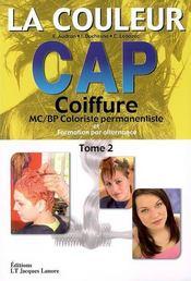 CAP ; la coiffure t.2 ; la couleur - Intérieur - Format classique