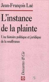 L Instance De La Plainte - Couverture - Format classique