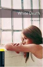 Vente  Obwl 3e Level 1: White Death  - Xxx