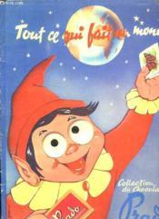Album D Images. Tout Ce Qui Fait Un Monde. Incomplet. - Couverture - Format classique