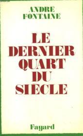 Le Dernier Quart Du Siecle. - Couverture - Format classique