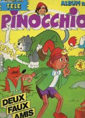 Revue - Pinocchio - Album N° 3 - Deux Faux Amis - Couverture - Format classique