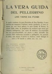 La Vera Guida Del Pellegrino Che Viene Da Fuori - Couverture - Format classique
