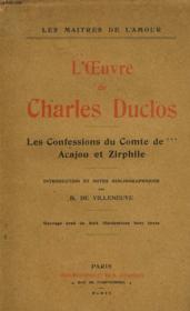 L'Oeuvre De Charles Duclos. Les Confessions De Comte De***. Acajou Et Zirphile. - Couverture - Format classique