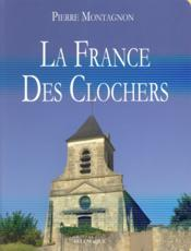Vente  La France des clochers  - Pierre Montagnon
