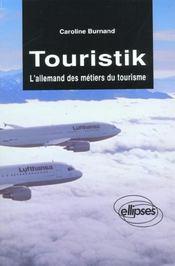 Touristik L'Allemand Des Metiers Du Tourisme - Intérieur - Format classique