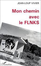 Mon chemin avec le flnks - Intérieur - Format classique