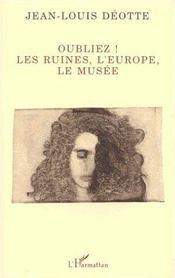 Oubliez ! Les Ruines, L'Europe, Le Musee - Intérieur - Format classique