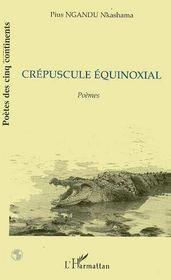 Crepuscule Equinoxial - Couverture - Format classique