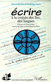 Ecrire A La Croisee Des Iles, Des Langues - Intérieur - Format classique