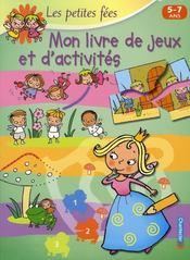 Les petites fées ; mon livre de jeux et d'activités - Intérieur - Format classique