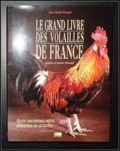 Le Grand Livre Des Volailles De France - Couverture - Format classique