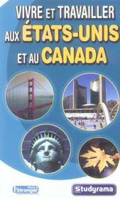 Vivre Et Travailler Aux Usa Et Au Canada - Intérieur - Format classique