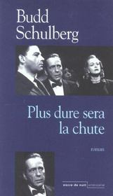 Plus Dure Sera La Chute - Intérieur - Format classique