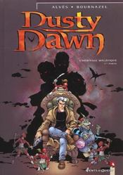 Dusty Dawn t.1 ; l'héritage maléfique ; 1ère partie - Intérieur - Format classique