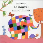 Le nouvel ami d Elmer - Couverture - Format classique