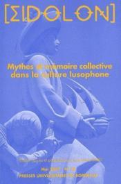 Eidolon, N 78/Mai 2007. Mythes Et Memoire Collective Dans La Culture Lusophone - Couverture - Format classique