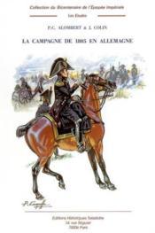 La Campagne De 1805 En Allemagne T.3 - Couverture - Format classique